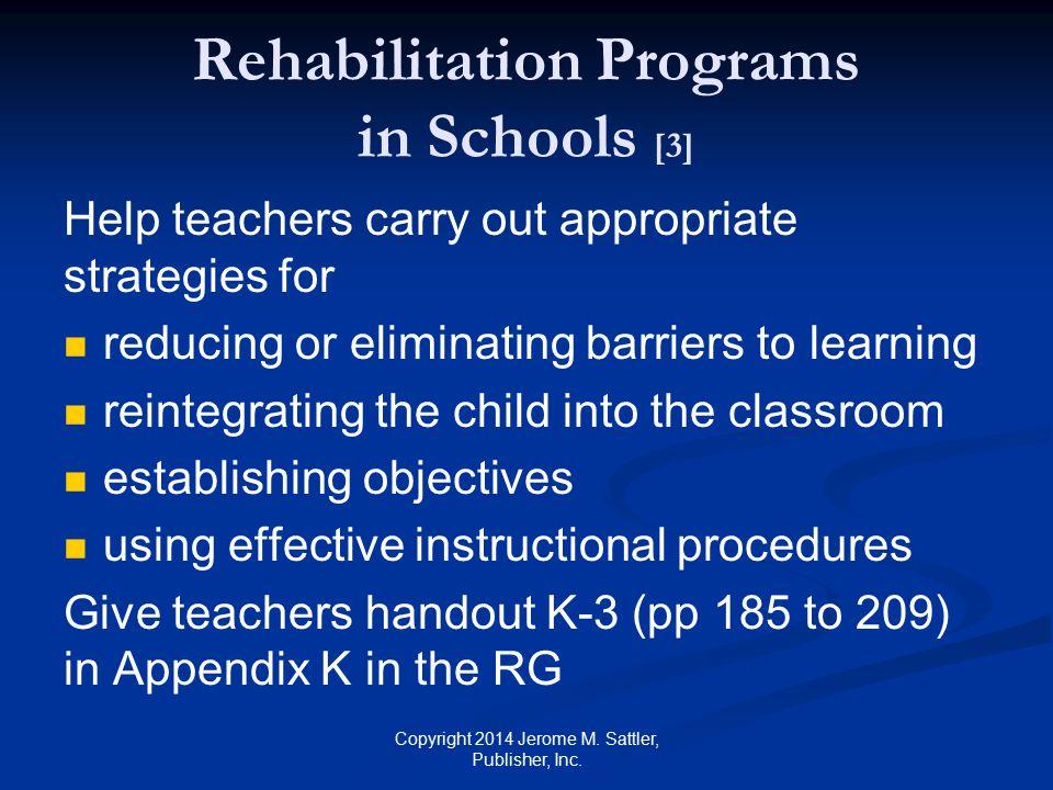Rehabilitation Programs in Schools [3]